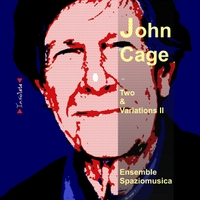Ensemble Spaziomusica | John Cage - Two - Variations