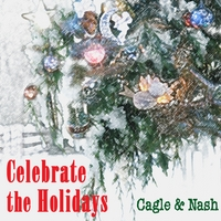 Cagle & Nash | Celebrate the Holidays