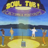 The California Honeydrops | Soul Tub!