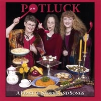 Colleen Anderson, Julie Adams, Karen Vuranch | Potluck
