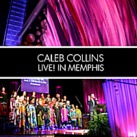 Caleb Collins | Live! In Memphis