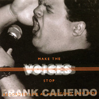 Frank Caliendo | Make the Voices Stop -- The FrankCaliendo.com CD