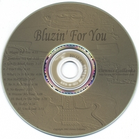 Dennis Callanta | Bluzin' For You