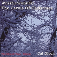 Cal Olson | WhistleWonder: The Carols Of Christmas
