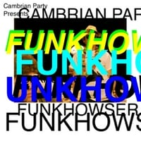 Cambrian Party | Funkhowser