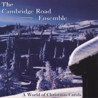 The Cambridge Road Ensemble | A World of Christmas Carols