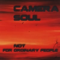 Camera Soul | Not for Ordinary People