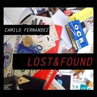 Camilo Fernandez | Lost & Found