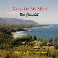 Bill Campbell | Kauai On My Mind