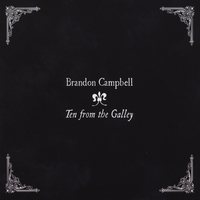 Brandon Campbell | Ten from the Galley