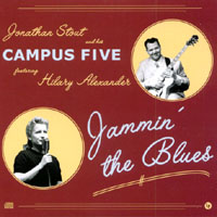 Jonathan Stout and his Campus Five, featuring Hilary Alexander | Jammin' the Blues