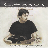 Camus | Indian Prophecy