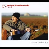 Camus & The Freedom Train | Wide Awake