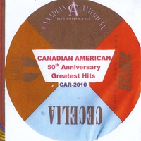 Various Artists | Canadian American Greatest Hits 50th Anniversary Collection