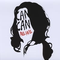 Can Can | All Hell