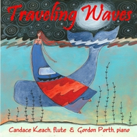 Candace Keach & Gordon Porth | Traveling Waves