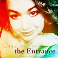 Candice Zep & the Jukeboxriders | The Entrance