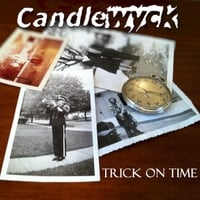 Candlewyck | Trick On Time