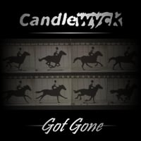 Candlewyck | Got Gone