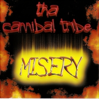 Tha Cannibal Tribe | Misery