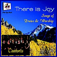 Cantoris | There is Joy