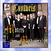 Cantoris | Motets and Madrigals