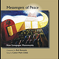 Cantor Mark Childs & Bob Remstein | Messengers Of Peace