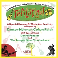 Cantor Norman Cohen Falah | Tefilatina! a Celebration of Jewish Music With a Latin Twist (Live)