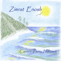Cantor Terry Horowit | Zimrat Enosh