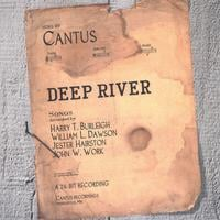Cantus | Deep River
