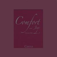 Cantus | Comfort and Joy: Volume One