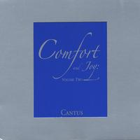 Cantus | Comfort and Joy: Volume Two