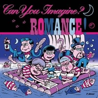 Can You Imagine? | Romance!
