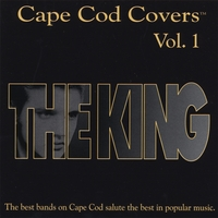 "Various Artists | Cape Cod Covers Vol. 1 ""The King"""