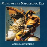 Capella Ensemble | Music of the Napoleonic Era