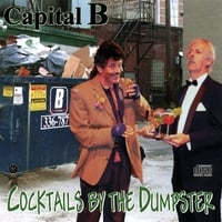 Capital B | Cocktails by the Dumpster