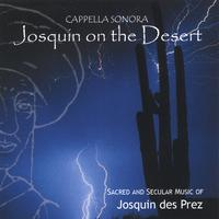 Cappella Sonora | Josquin on the Desert