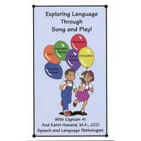 Captain Al & Karin Howard, M.A. C.C.C. S.L.P. | Exploring Language Through Song and Play!