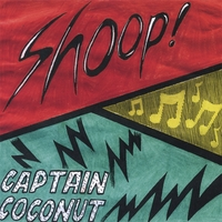 Captain Coconut | Shoop!