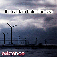 The Captain Hates the Sea | Existence
