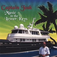 Captain Josh | Music In The Lower Keys