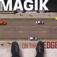 Captain Magik | On the Edge