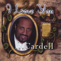 Cardell | I Love You