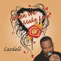 Cardell | When We Make Love