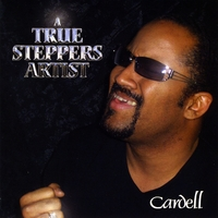Cardell | A True Steppers Artist