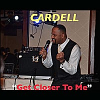 Cardell | Get Closer to Me