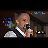 Cardell | Let Me Be the One