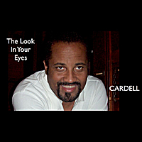 Cardell | The Look in Your Eyes