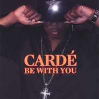 Cardé | Be With You