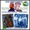 Acie Cargill, Steve Rosen: Old-Timey Giants